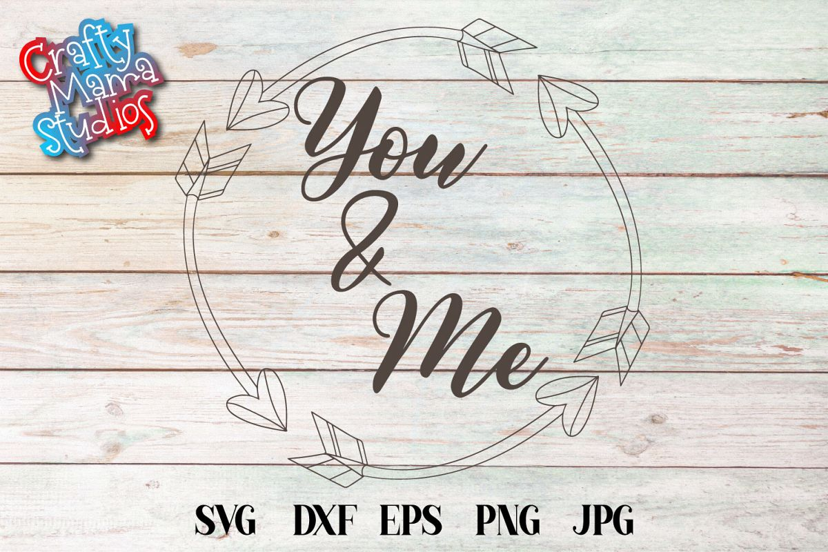 You And Me SVG, Wedding, Love, Sublimation example image 1