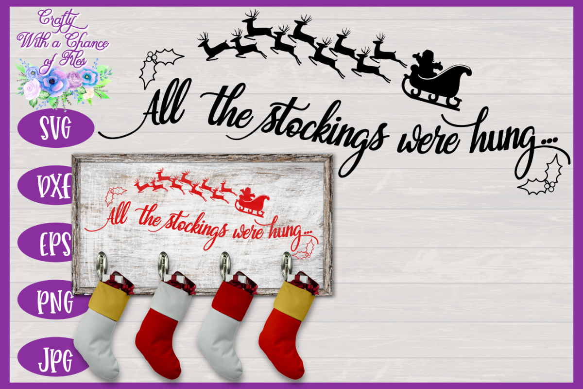 Christmas SVG - Stockings Were Hung Stocking Sign Design example image 1