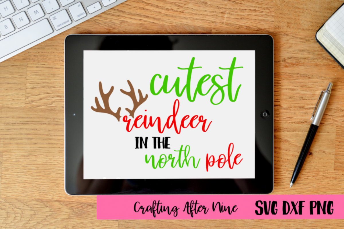 Cutest Reindeer in the North Pole Svg, Holiday, Christmas example image 1