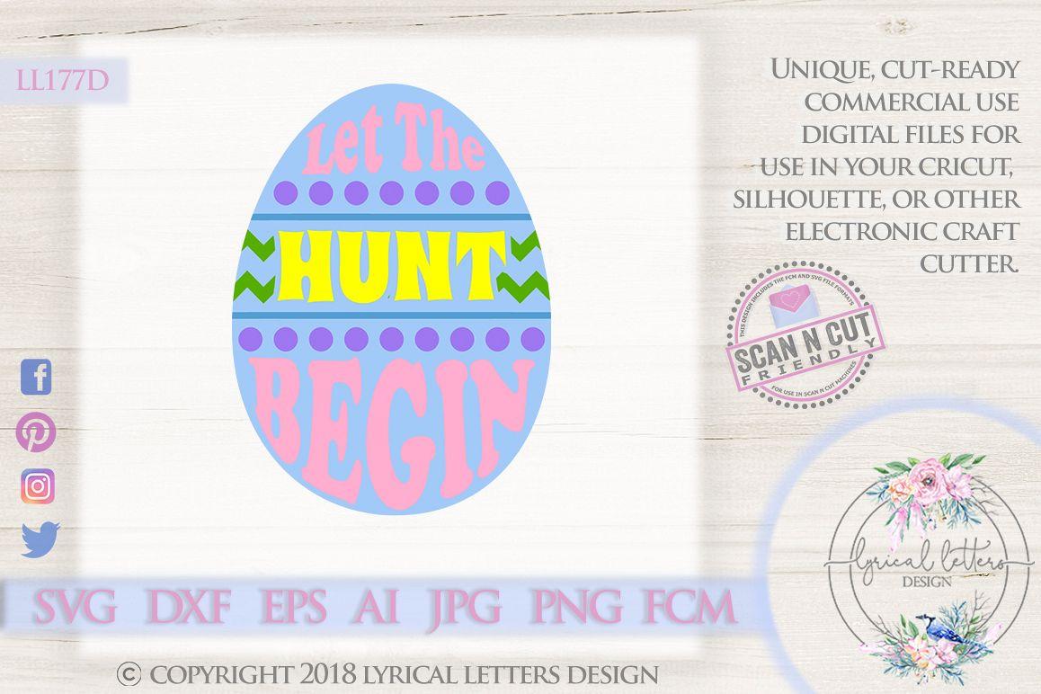 Let the Hunt Begin Easter SVG DXF Cut File LL177D example image 1