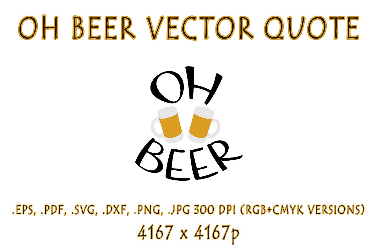 Oh Beer Vector Quote example image 1