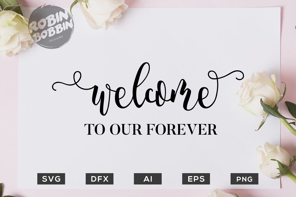 Welcome to your Forever SVG File - Wedding SVG PNG EPS Files example image 1