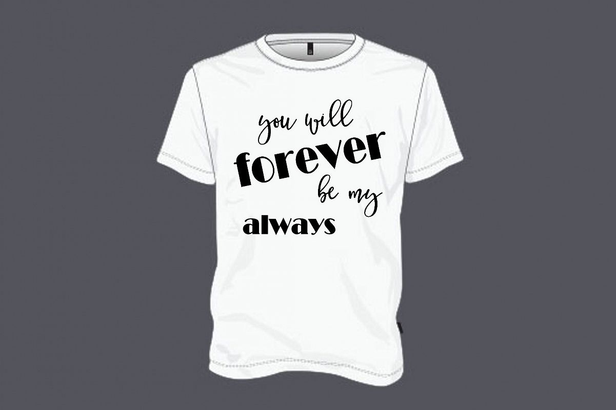Valentines Day Svg You Will Forever Be My Always Forever Tshirt