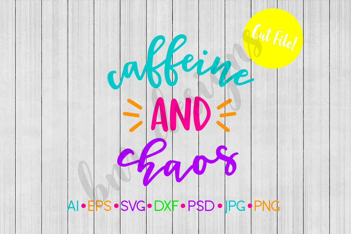 Coffee and Chaos SVG, Coffee SVG, SVG File example image 1