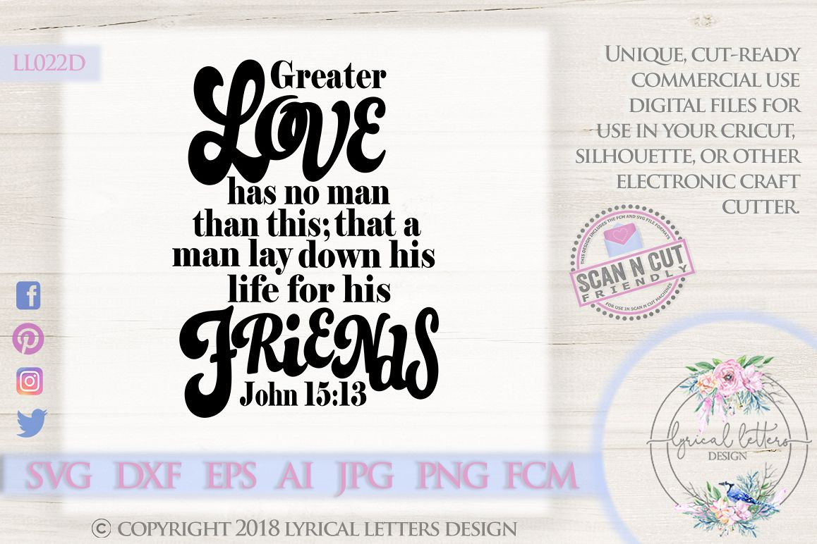 Greater Love Has No Man John 15 SVG DXF LL022D example image 1