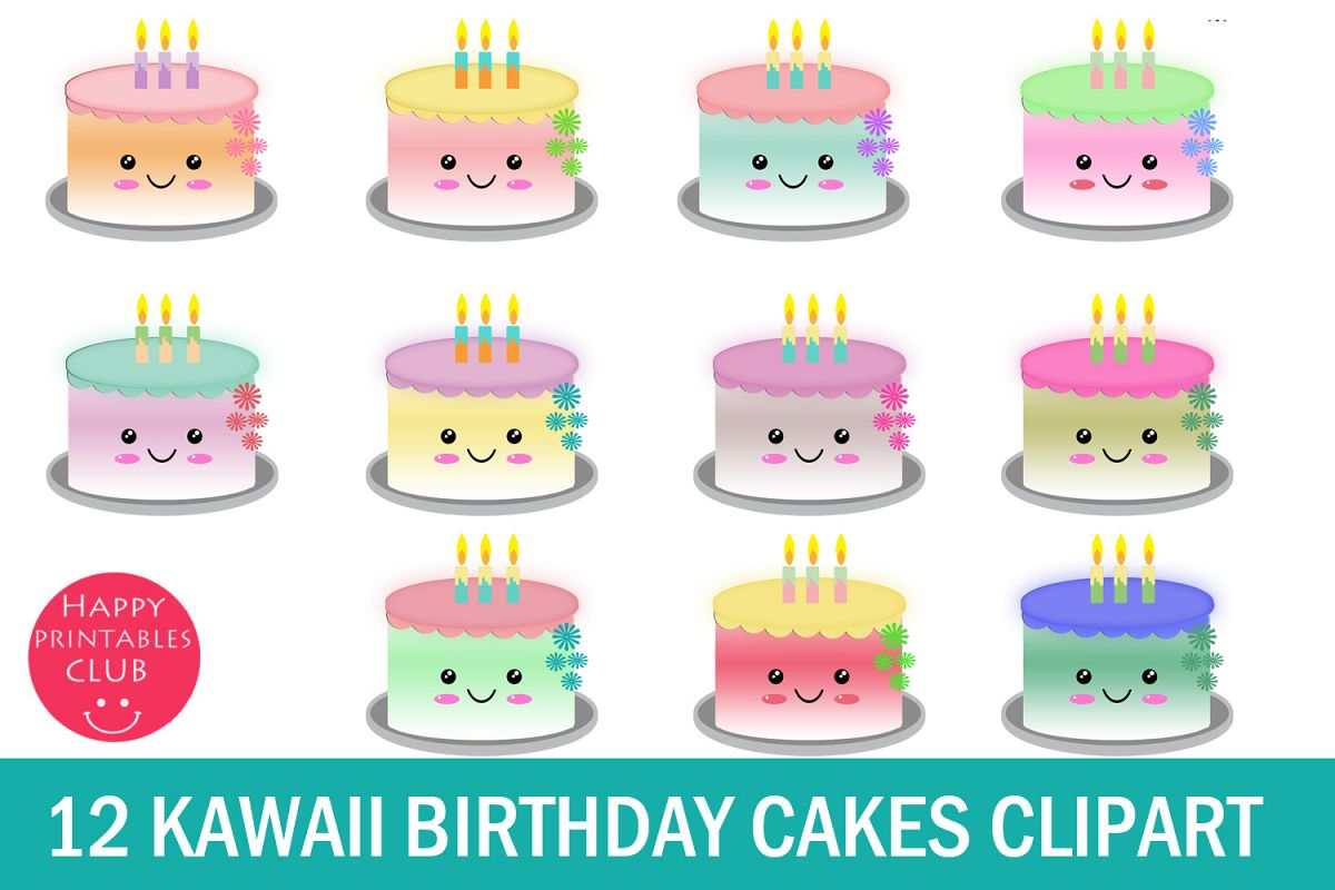 12 Cute Kawaii Birthday Cakes Clipart Cake Example Image 1