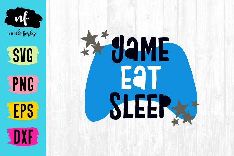 Eat Sleep Game Repeat SVG Cut File example image 1