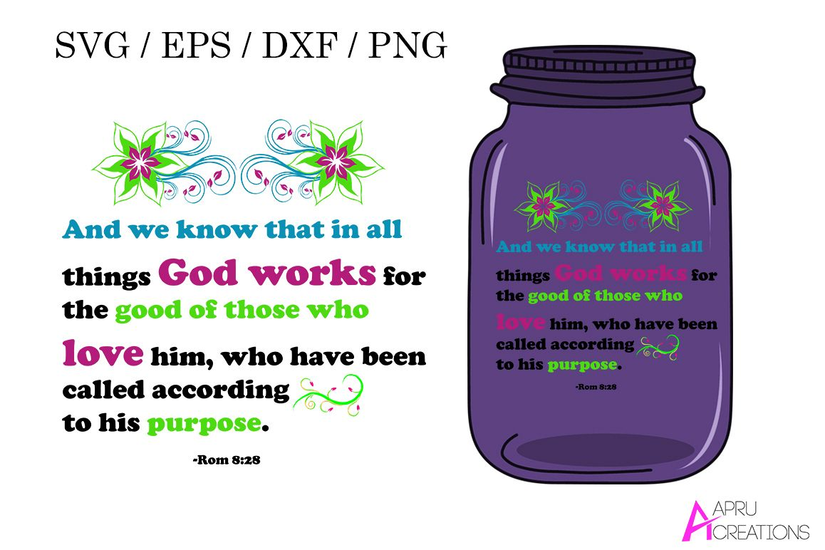 bible svg cut file / things god works for the good for those who love / svg , eps vector example image 1