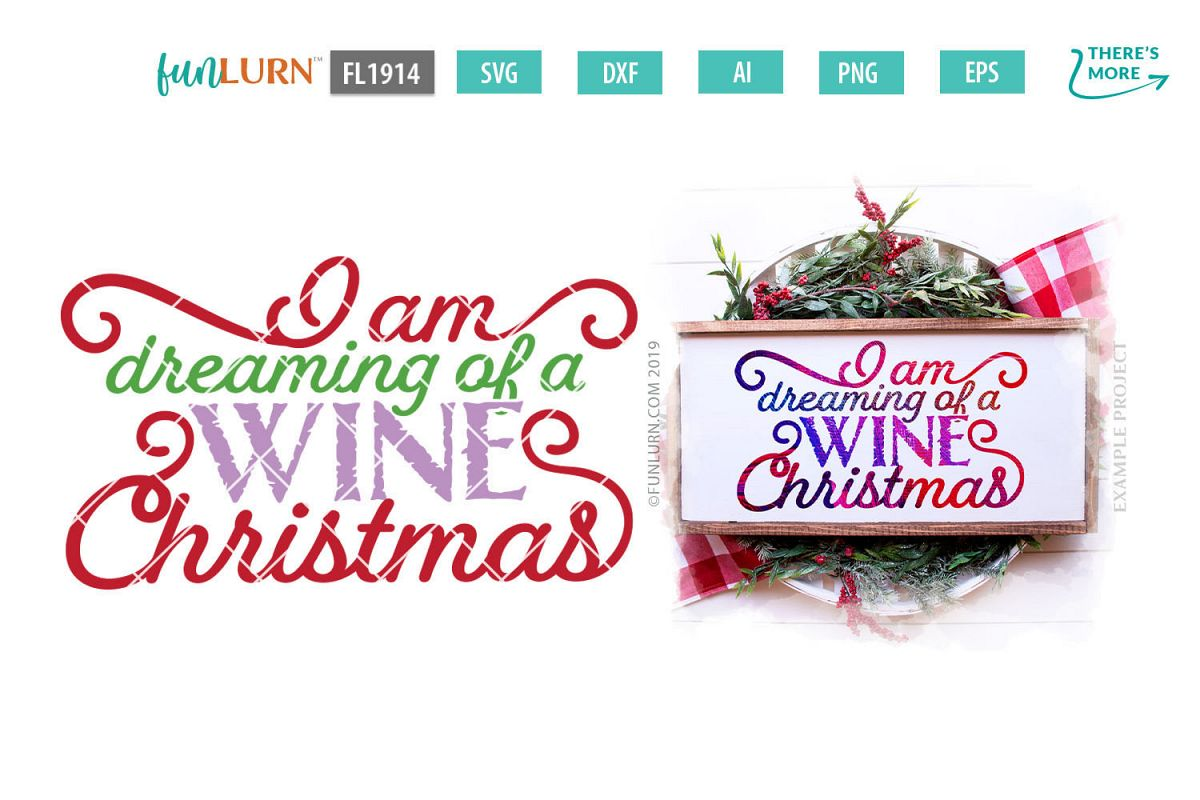 I Am Dreaming of a Wine Christmas SVG Cut File example image 1