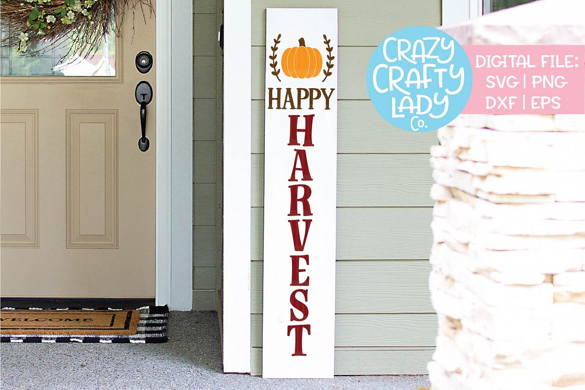 Happy Harvest Porch Sign SVG DXF EPS PNG Cut File example image 1