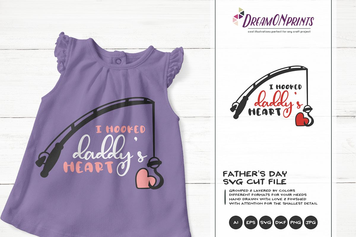 Father's Day SVG | I Hooked Daddy's Heart SVG example image 1