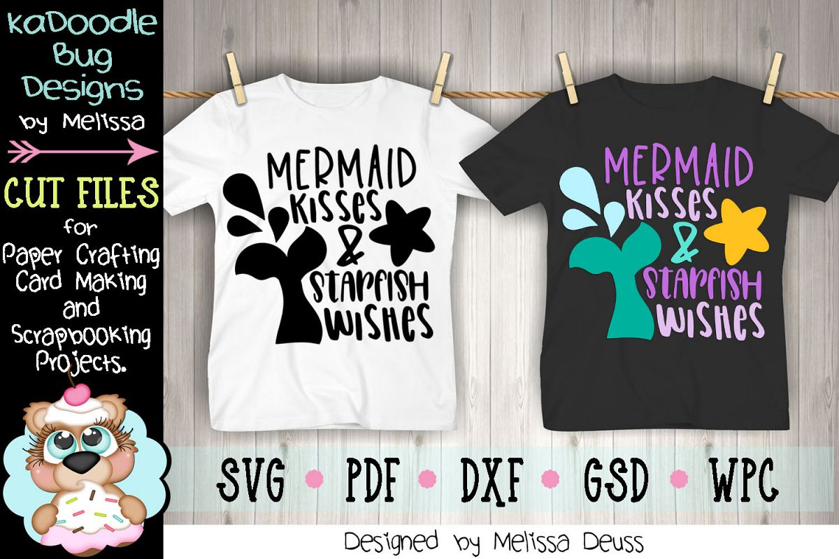Mermaid Kisses and Starfish Wishes Cut File - SVG PDF DXF example image 1
