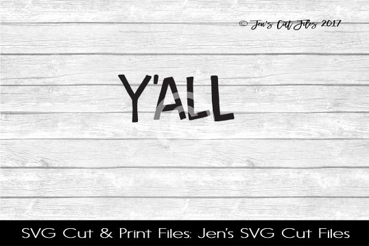 Yall SVG Cut File example image