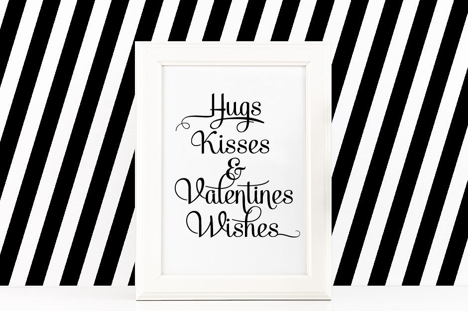 Hugs Kisses & Valentines Wishes Printable Poster Inspirational Quote in Black + SVG files example image 1