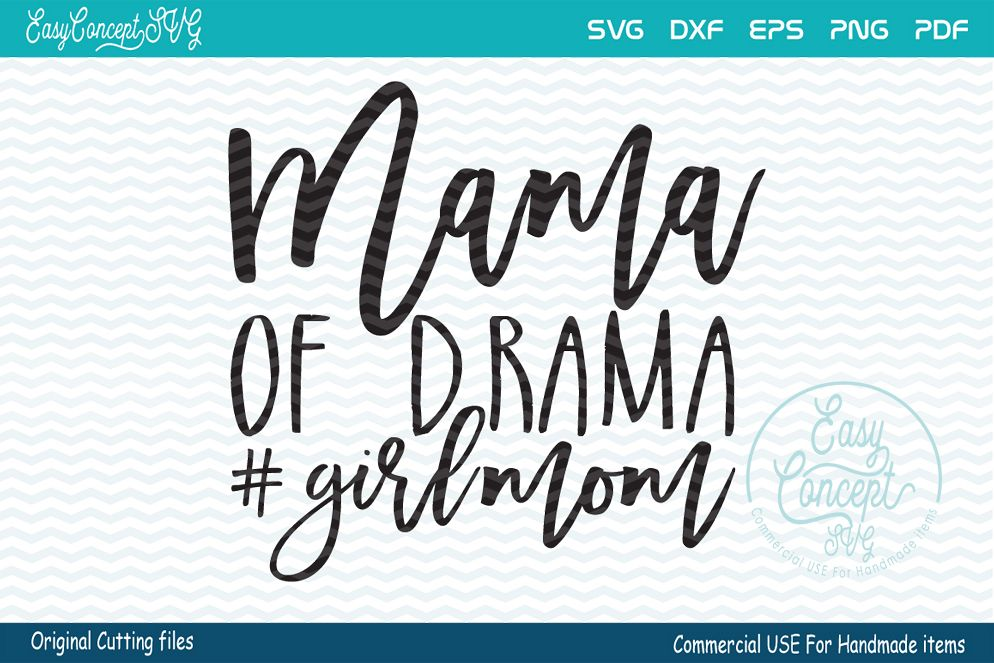 Mama of drama, SVG DXF Png Eps Pdf Studio Vector Cut Files
