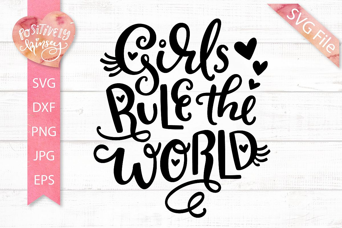 Girls Rule the World SVG, Womens Empowerment SVG Design example image 1