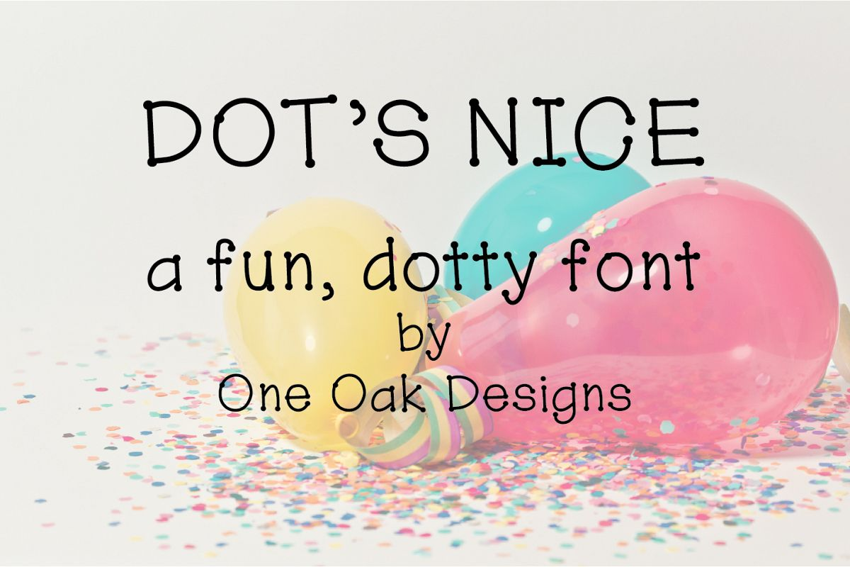 Dot's Nice - a fun, dotty font example image 1