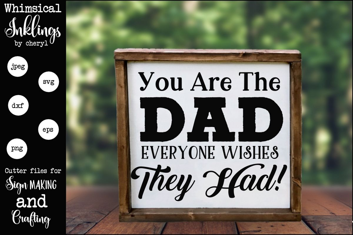 You Are The Dad SVG example image 1