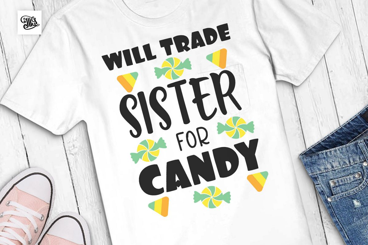 Will trade sister for candy - Halloween example image 1
