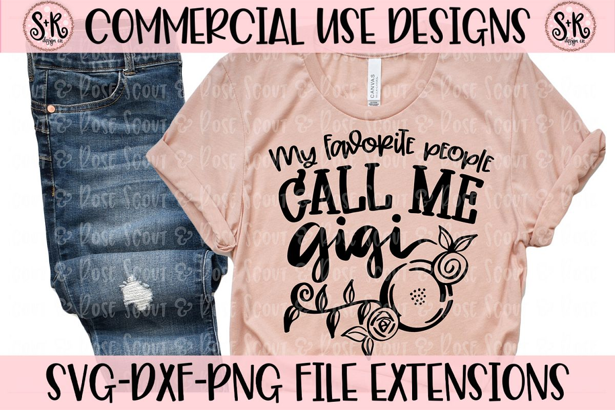My Favorite People Call Me Gigi SVG DXF PNG example image 1