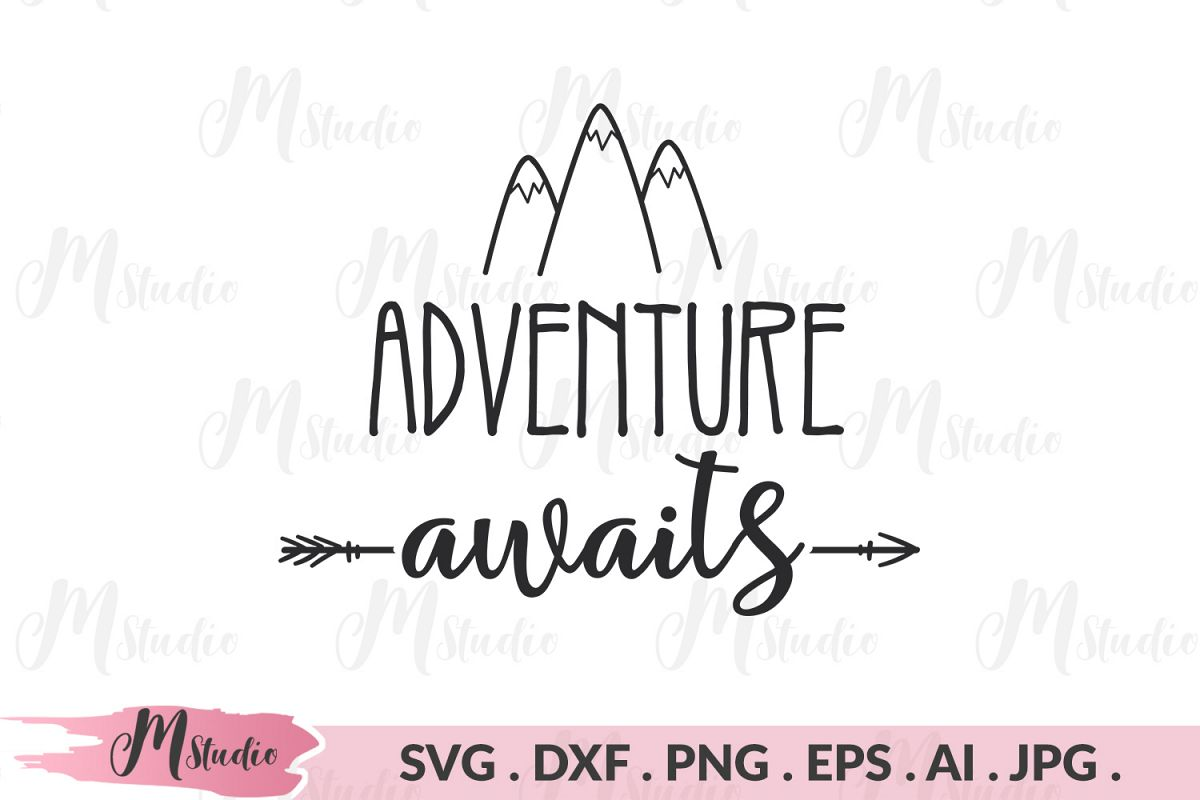 Adventure Awaits svg. example image 1