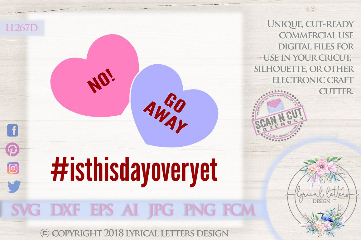 Is This Day Over Yet Anti Valentine S Day Svg Ll267d