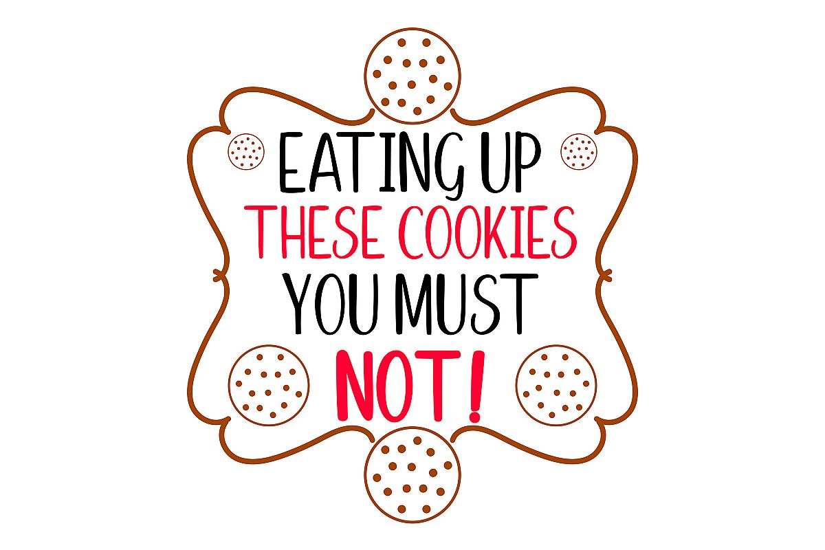 Eating Up These Cookies You Must Not example image 1