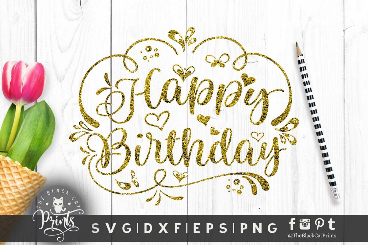 Happy Birthday SVG DXF PNG EPS example image 1