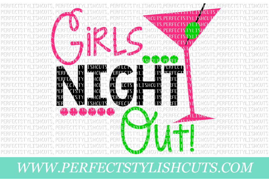 Wedding SVG - Girls Night Out SVG, Bachelorette Party SVG example image 1