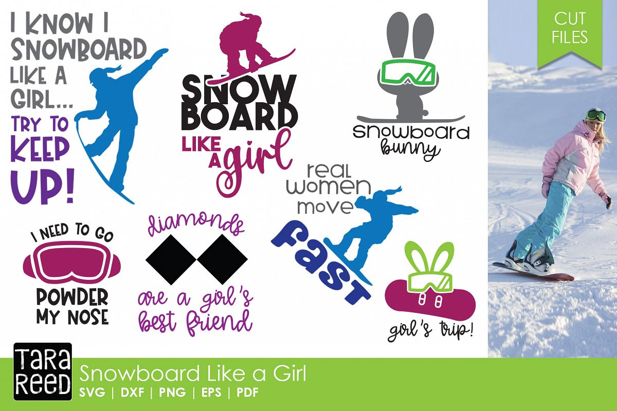 Snowboard Like a Girl - Snowboarding SVG and Cut Files for C example image 1