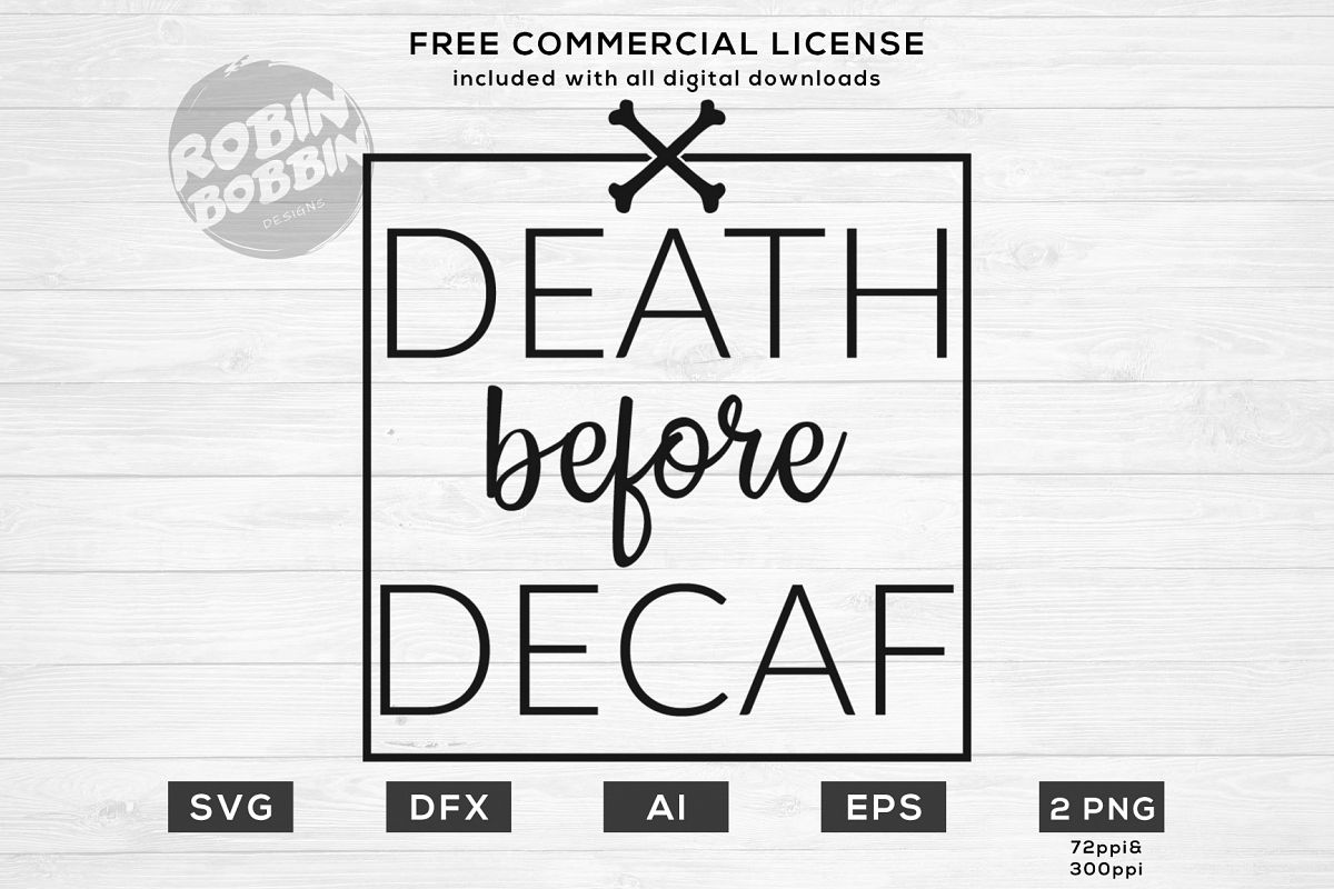 Death Before Decaf - Mother SVG File example image 1