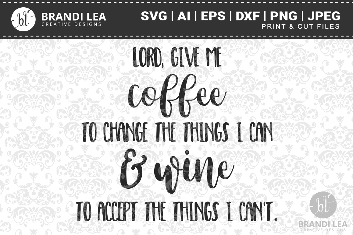 Lord Give Me Coffee SVG Cutting Files example image 1