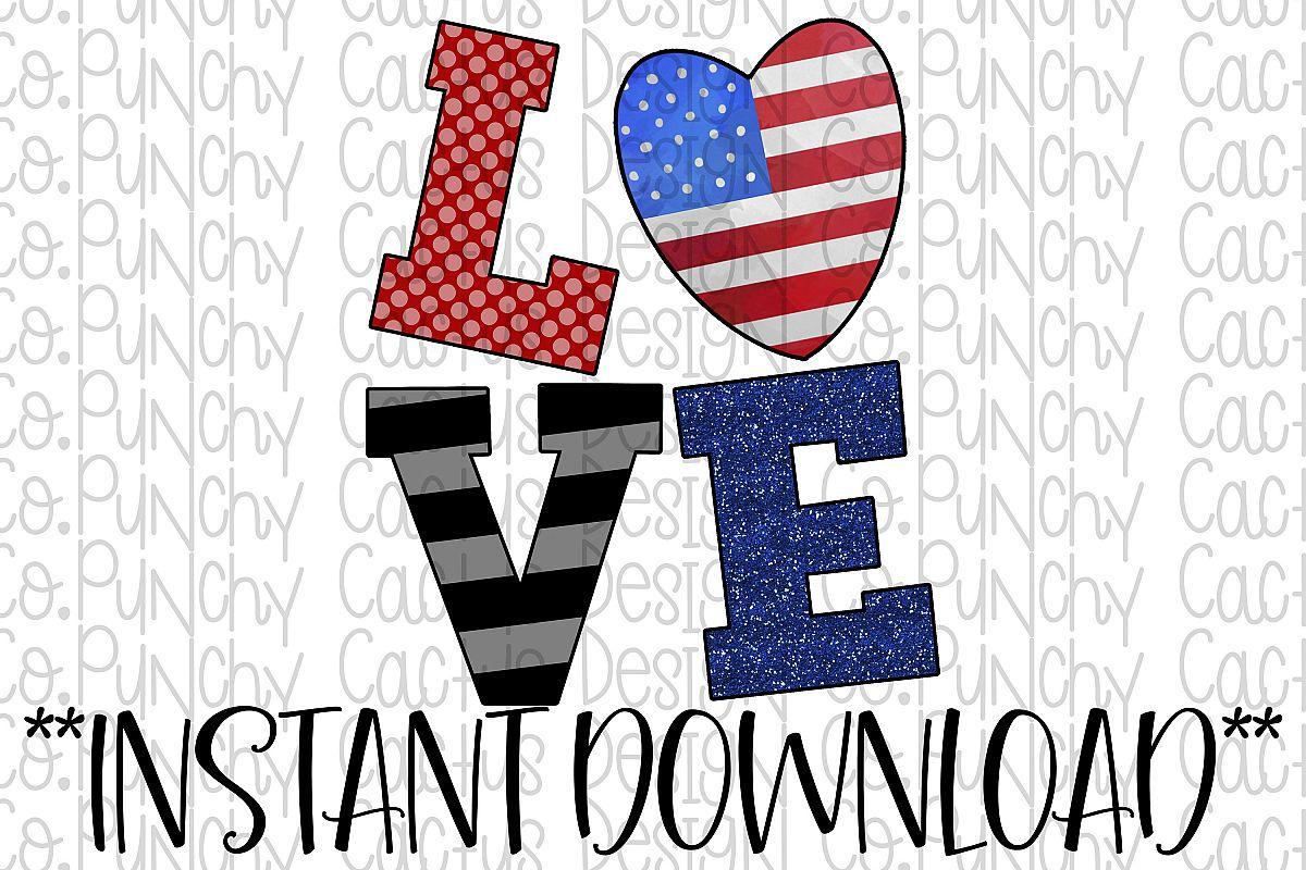 Patriotic Love Digital Download, 4th of July example image 1