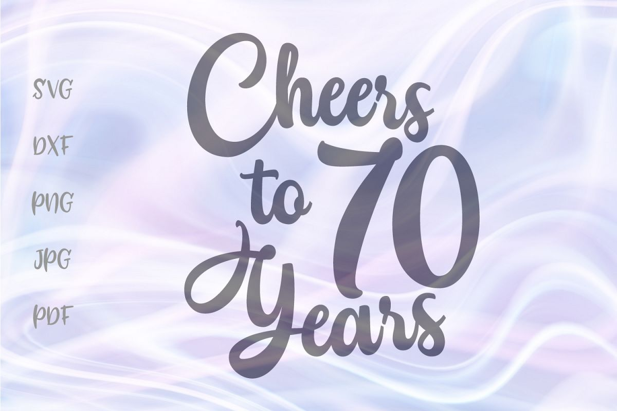 Cheers to Seventy Years 70th Birthday anniversary Sign Cut example image 1