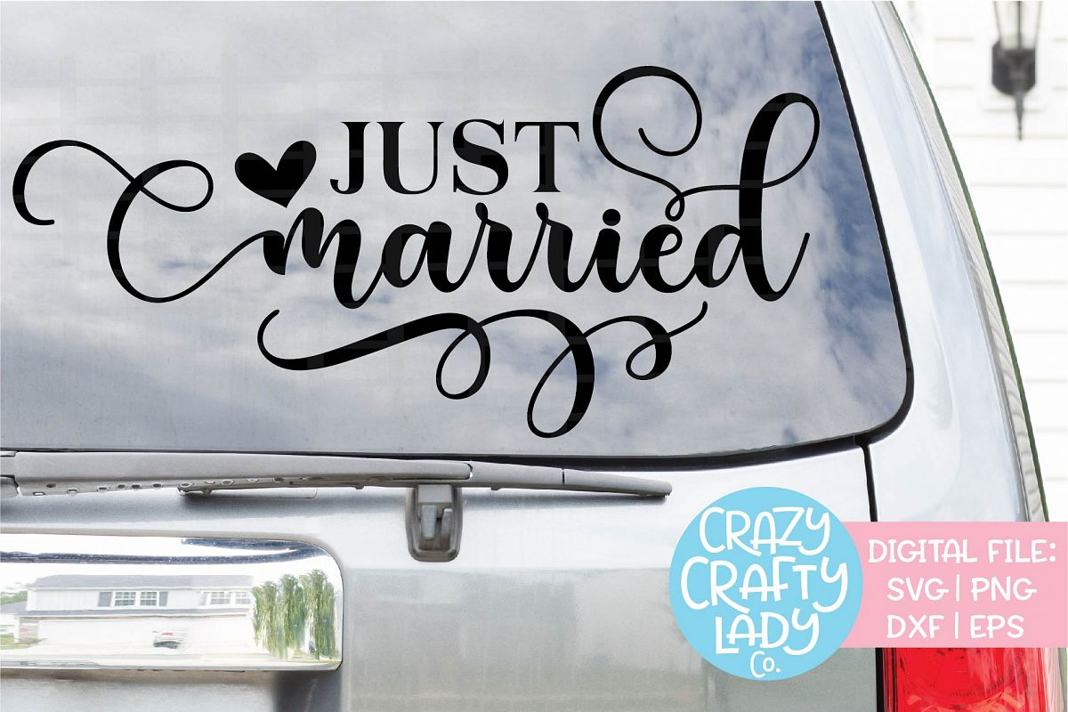 Just Married Wedding SVG DXF EPS PNG Cut File example image 1