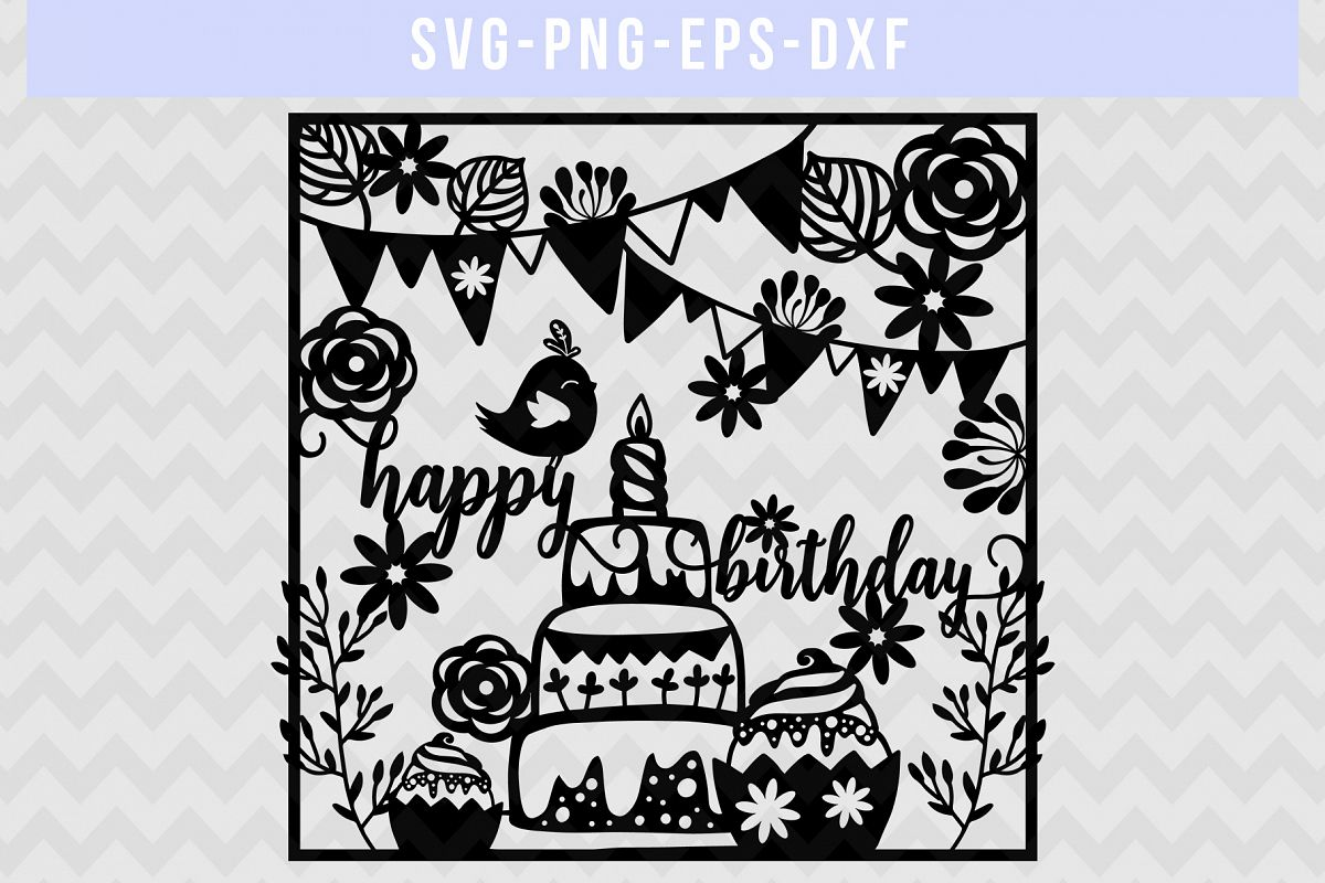 Happy Birthday SVG Cut File, Papercut Template, DXF EPS PNG