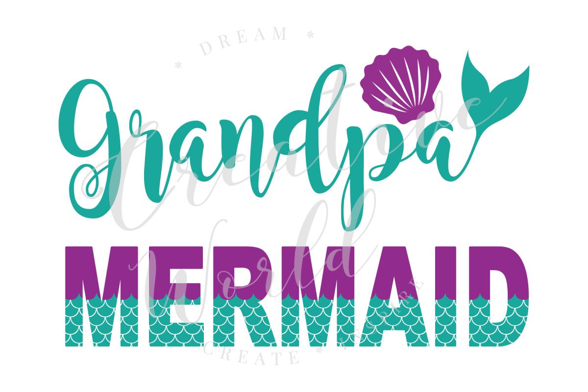 Grandpa Mermaid SVG | Mermaid Birthday Girl svg example image 1