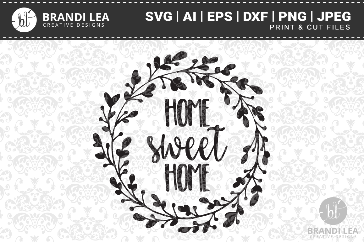 Home Sweet Svg Cutting Files