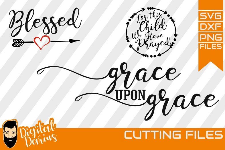 3x Blessed Svg, Grace upon grace svg, Heart svg, Digital example image 1