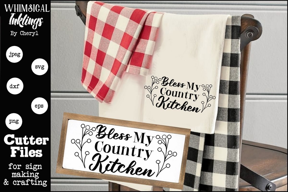 Bless My Country Kitchen SVG example image 1