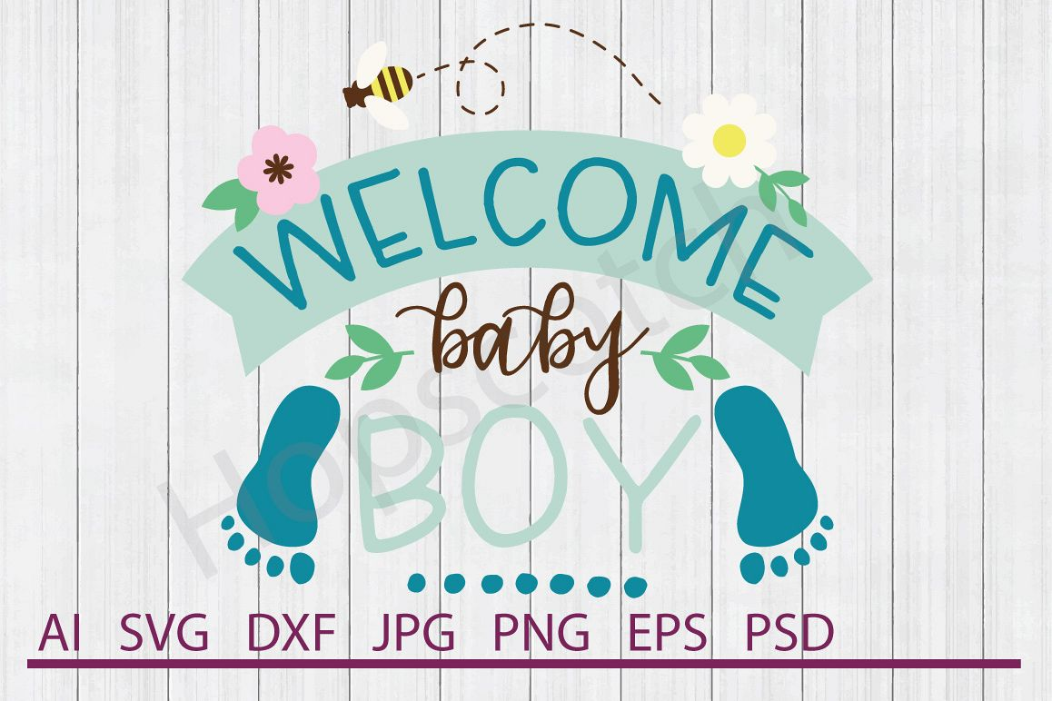 Welcome SVG, Welcome Baby Boy SVG, DXF File, Cuttable File example image 1