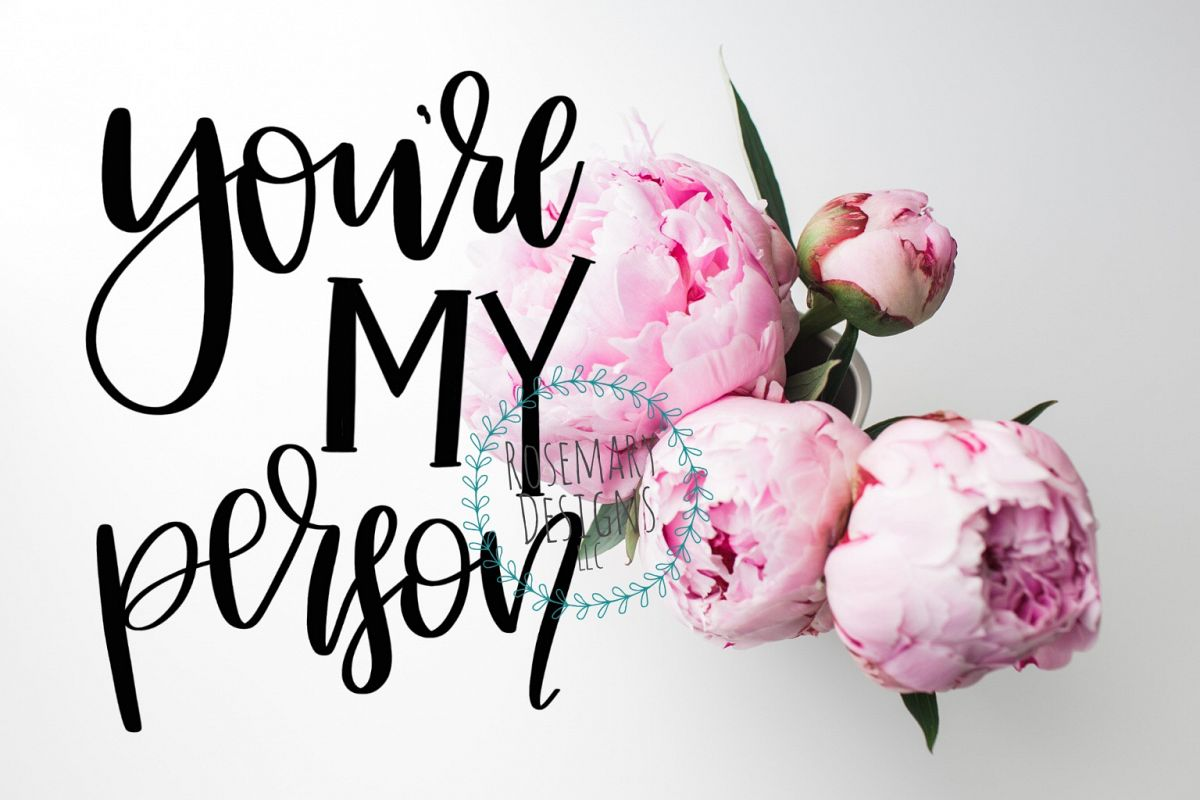 You're My Person - Hand Lettered SVG example image 1