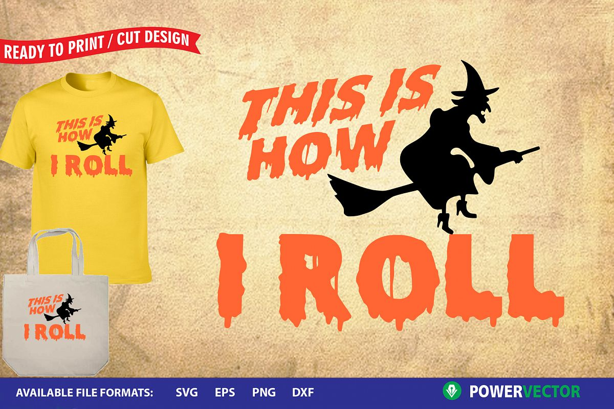 This is how i roll, Halloween SVG Design example image 1