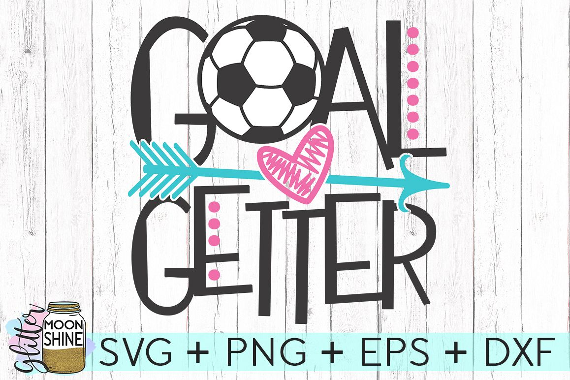 Goal Getter Soccer SVG DXF PNG EPS Cutting Files example image 1