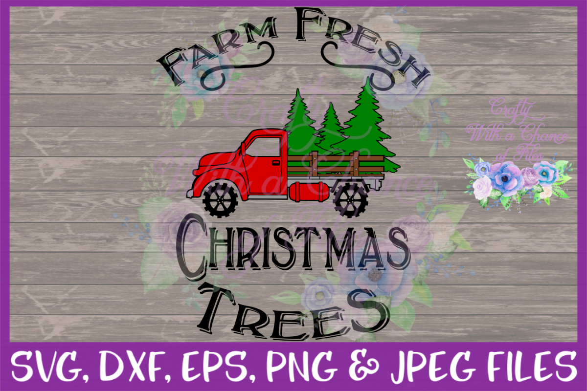 Farm Fresh Christmas Trees SVG - Vintage Truck Design example image 1