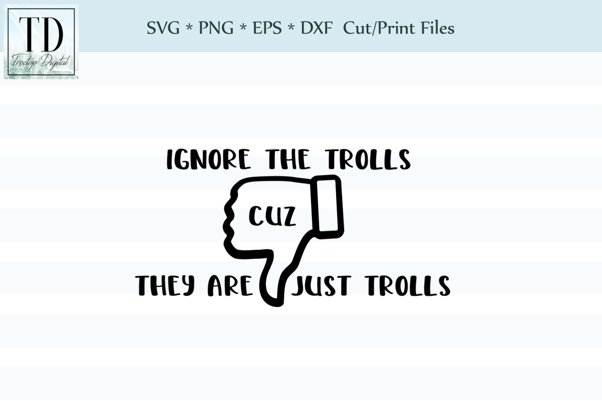 Ignore the Trolls - A Social Media SVG example image 1