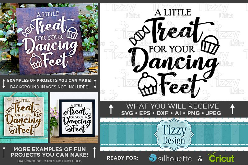 A Little Treat For Your Dancing Feet SVG Wedding Sign - 5513 example image 1