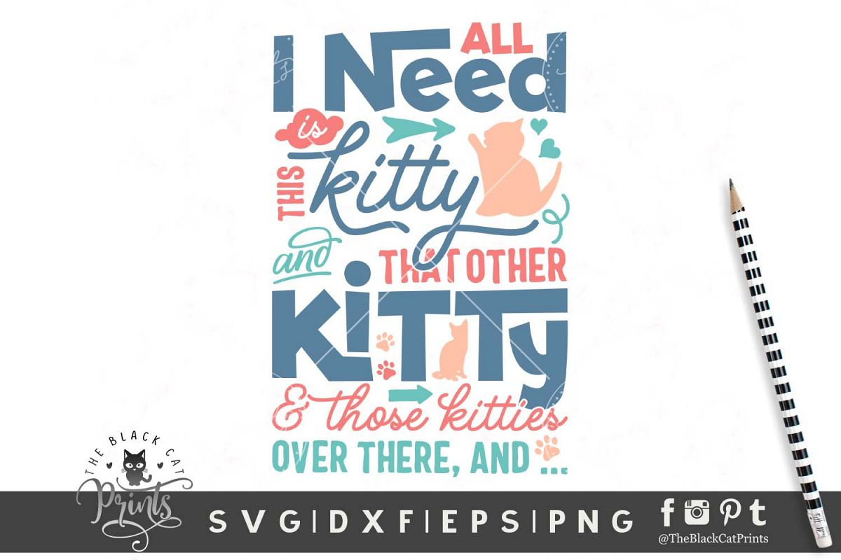 All I need is this kitty SVG DXF EPS PNG example image 1