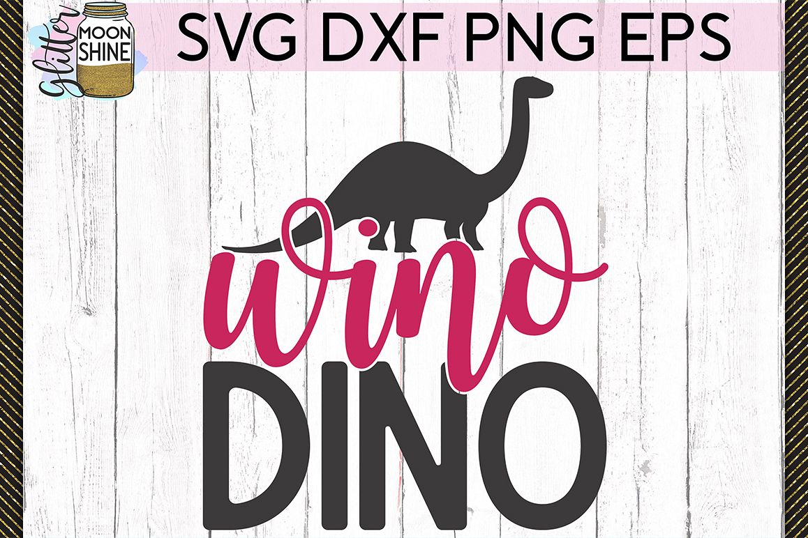Wino Dino SVG DXF PNG EPS Cutting Files example image 1