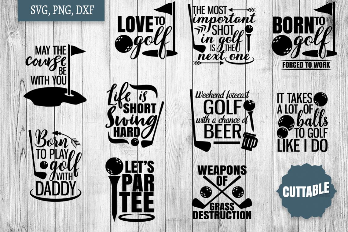 Download Golf SVG bundle, golfer quote cut files, golf quote SVGs ...